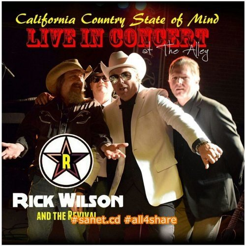 Rick Wilson & The Revival - California Country State Of Mind (2017)