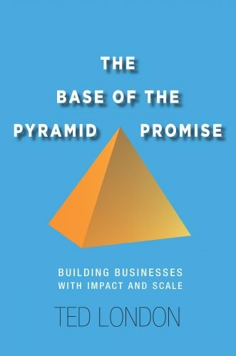 Ted London – The Base of the Pyramid Promise