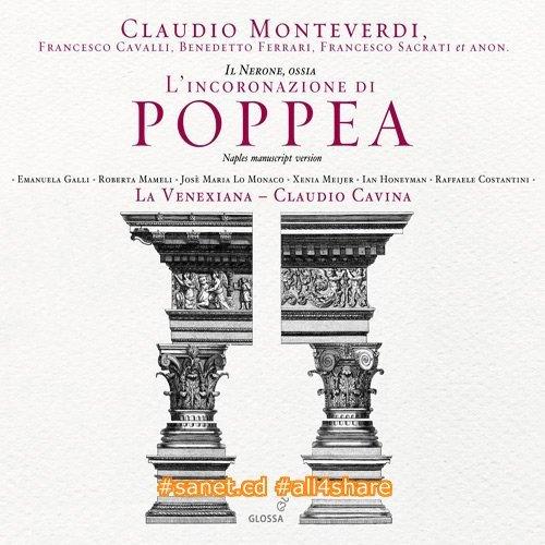 La Venexiana and Claudio Cavina - Claudio Monteverdi Il Nerone, ossia L'incoronazione di Poppea (2010)