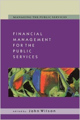 John Wilson – Financial Management for the Public Services