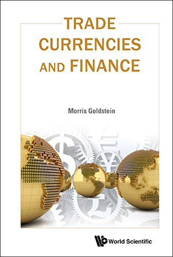 Morris Goldstein – Trade, Currencies, And Finance