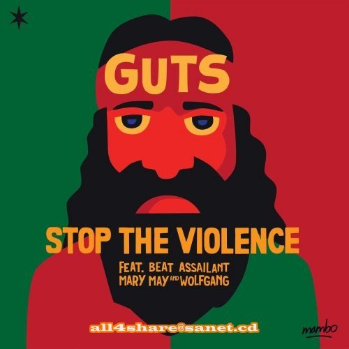 Guts - Stop The Violence (2017)