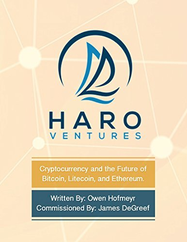 Cryptocurrency and the Future of Bitcoin, Litecoin, and Ethereum