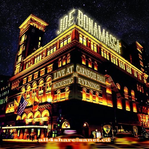 Joe Bonamassa - Live at Carnegie Hall - An Acoustic Evening (2017) CD Rip