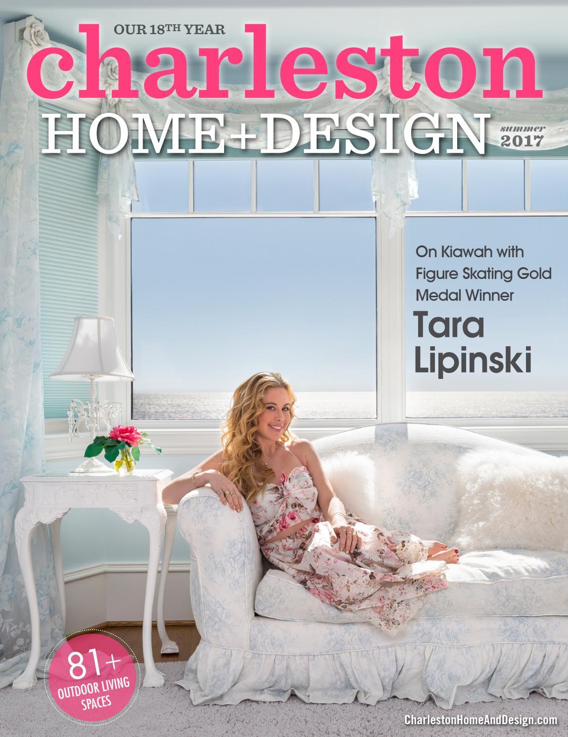 Download charleston home design magazine summer 2017 for Charleston home design magazine