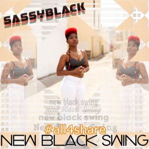 SassyBlack - New Black Swing (2017) Lossless
