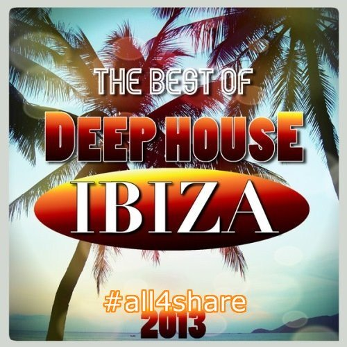 VA - The Best of Deep House Ibiza 2013 (2013) Mp3