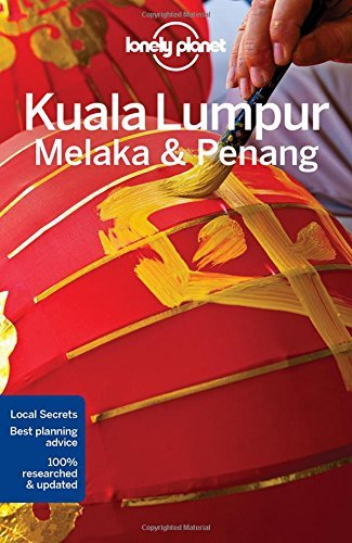 Lonely Planet Kuala Lumpur, Melaka & Penang (Travel Guide) 2017