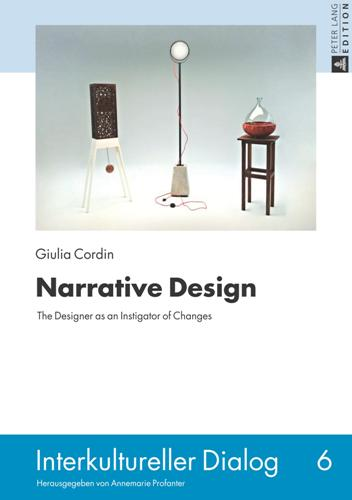 Narrative Design : The Designer As an Istigator of Changes