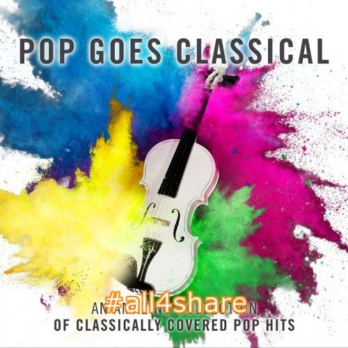 Royal Liverpool Philharmonic Orchestra - Pop Goes Classical (2017) [HDTracks]