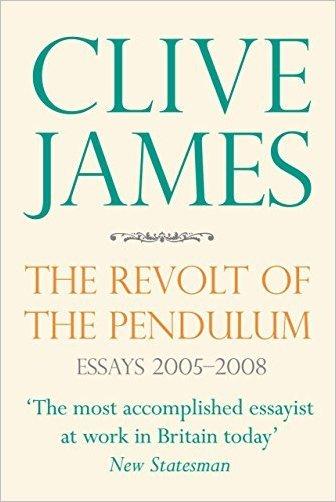 The Revolt of the Pendulum: Essays 2005-2008