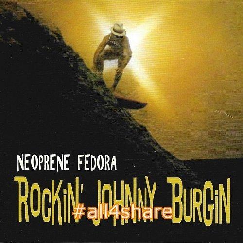 Johnny Burgin - Neoprene Fedora (2017) Lossless