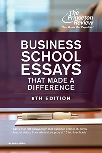 Princeton Review – Business School Essays That Made a Difference, 6th Edition
