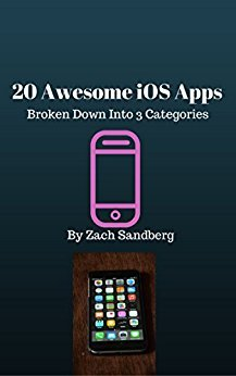 20 Awesome iOS Apps: Broken Down Into 3 Categories