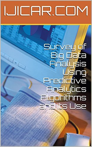 Survey of Big Data Analysis Using Predictive Analytics Algorithms and Its Use