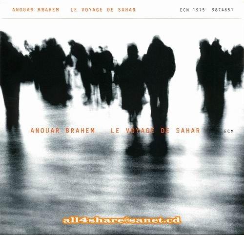 Anouar Brahem - Le Voyage De Sahar (2006) Flac