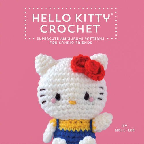 Hello Kitty Crochet: Supercute Amigurumi Patterns for Sanrio Friends (EPUB)