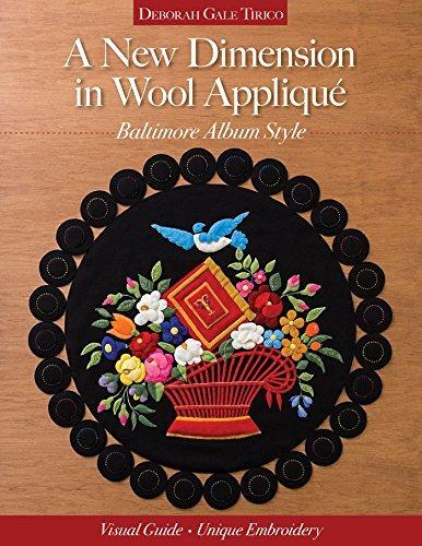 A New Dimension in Wool Appliqué - Baltimore Album Style: Visual Guide - Unique Embroidery (RPUB)