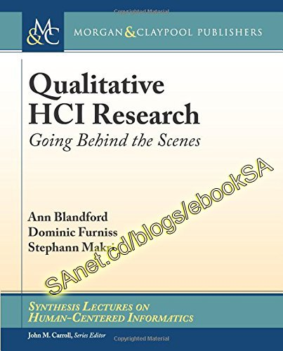 Qualitative Hci Research: Going Behind the Scenes