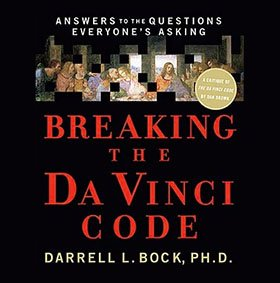 Breaking the Da Vinci Code: Answers to the Questions Everyone's Asking (Audiobook)
