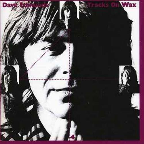 Dave Edmunds - Tracks On Wax 4 (1978/2005) (FLAC)