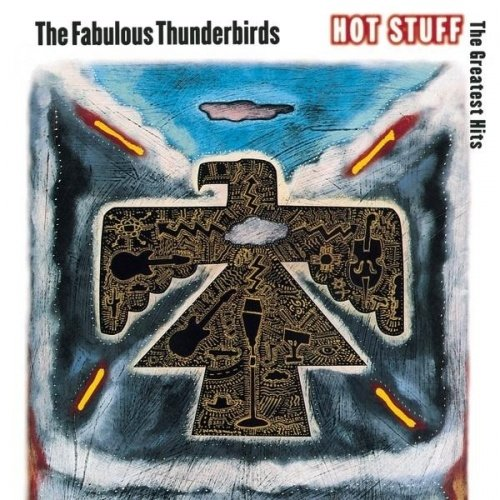 Fabulous Thunderbirds - Hot Stuff: The Greatest Hits (1992) (FLAC)