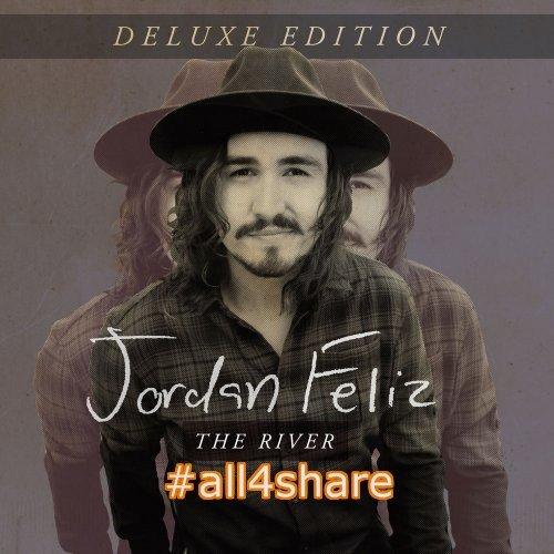 Jordan Feliz - The River [Deluxe Edition] (2017)