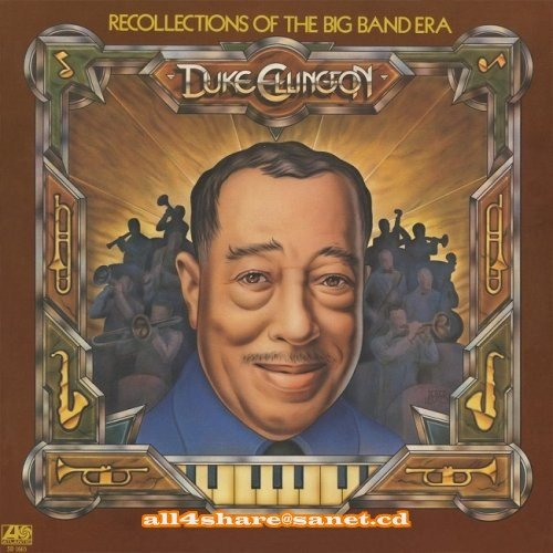 Duke Ellington - Recollections of the Big Band Era (1963-2011) [HDTracks]