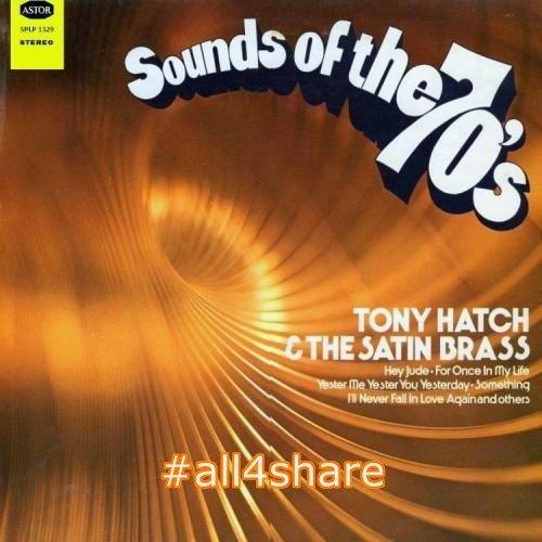 Tony Hatch & The Satin Brass - Gold Star Series Sound of 70's (1970)