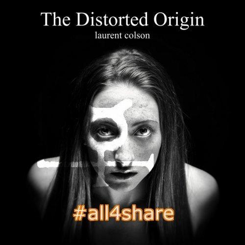 Laurent Colson - The Distorted Origin (2017)