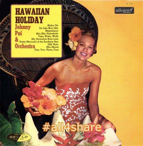 Johnny Poi Orchestra - Hawaiian Holiday (1964)
