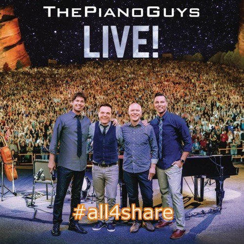 The Piano Guys ~ Live! (2015) [Hi-Res]
