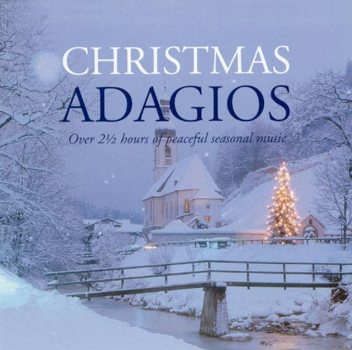 VA - Christmas Adagios [2CD] (2001) FLAC