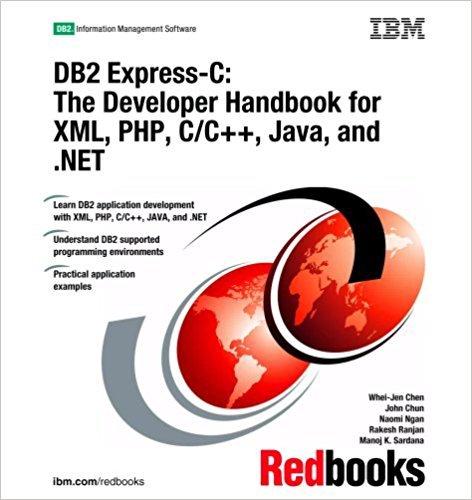 Download DB2 Express-c: The Developer Handbook for Xml, Php, C/c++