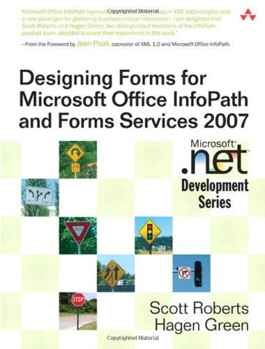 Designing Forms for Microsoft Office InfoPath and Forms Services 2007!