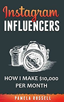 Pamela Russell – Instagram: How I make $10,000 a month through Influencer Marketing
