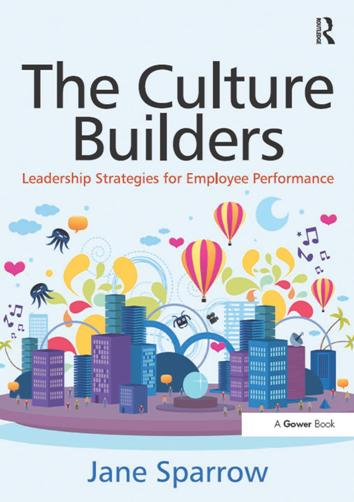 The Culture Builders : Leadership Strategies for Employee Performance