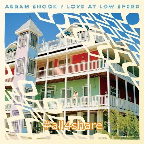 Abram Shook - Love At Low Speed (2017) Lossless