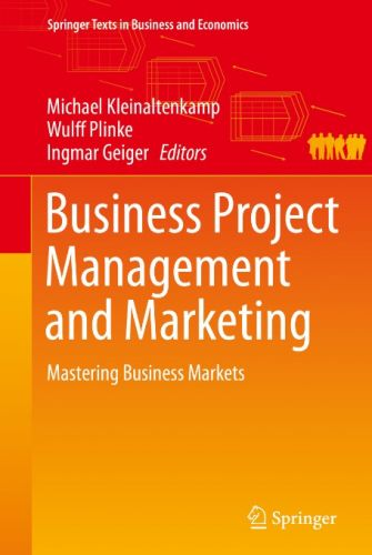 Business Project Management and Marketing: Mastering Business Markets (EPUB)