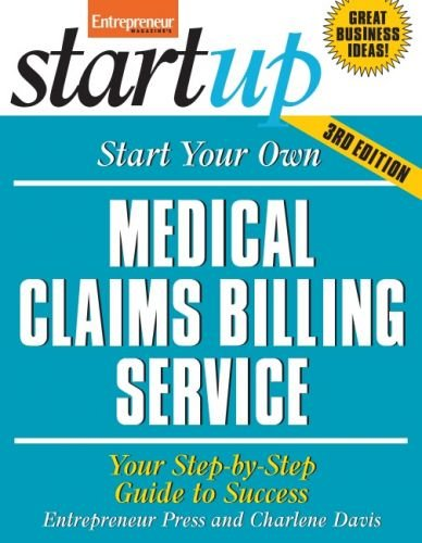 Start Your Own Medical Claims Billing Service (StartUp Series)