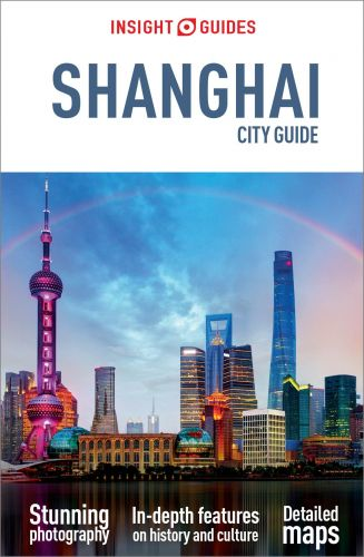 Insight City Guide Shanghai, 4 edition (Insight City Guides)