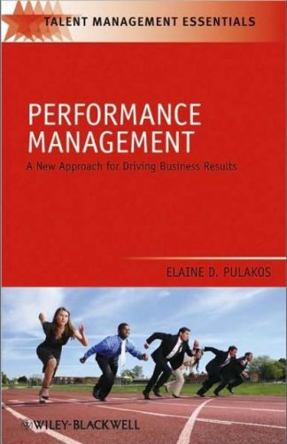 Performance Management: A New Approach for Driving Business Results (repost)