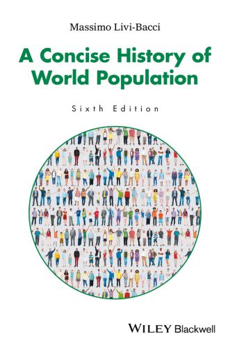 A Concise History of World Population, 6th Edition (EPUB)