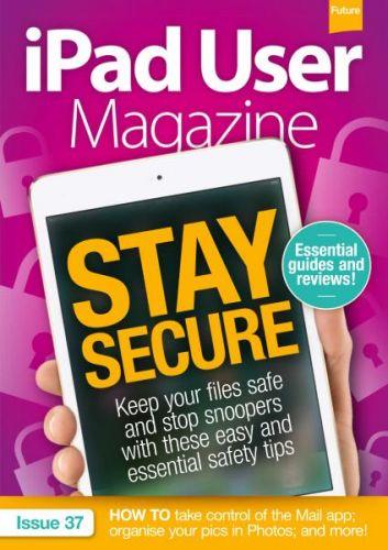 iPad User Magazine - Issue 37 2017