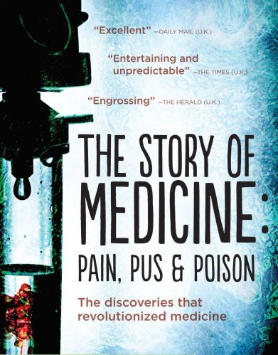 BBC - Pain, Pus and Poison: The Search for Modern Medicines (2013) 720p HDTV x264-PLUTONiUM