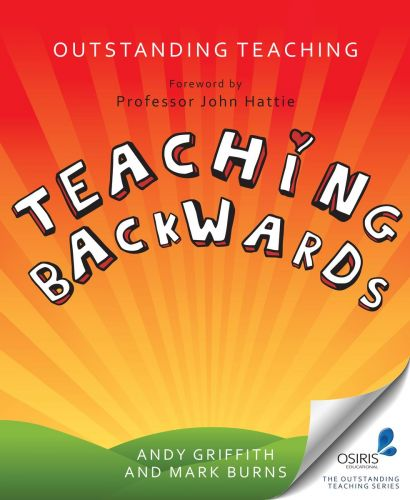 Outstanding Teaching, Teaching Backwards