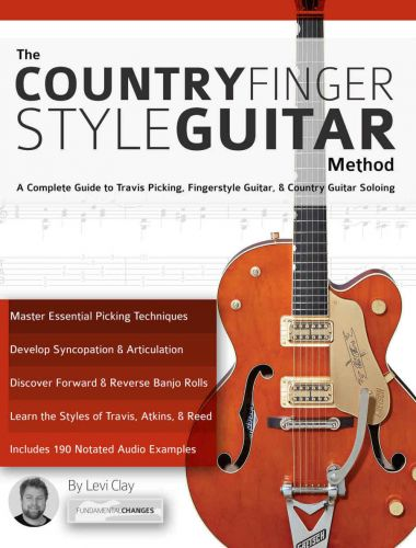 The Country Fingerstyle Guitar Method: A Complete Guide to Travis Picking, Fingerstyle Guitar, & Country Guitar Soloing (EPUB)