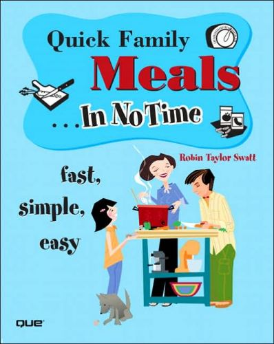 Quick Family Meals In No Time!