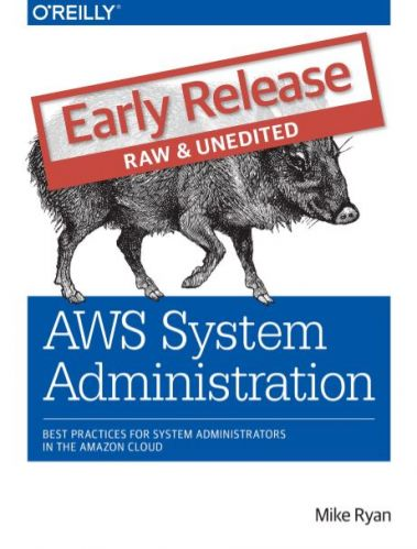 AWS System Administration, 1st Edition