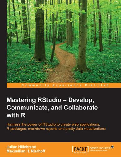 Download Mastering RStudio – Develop, Communicate, and Collaborate